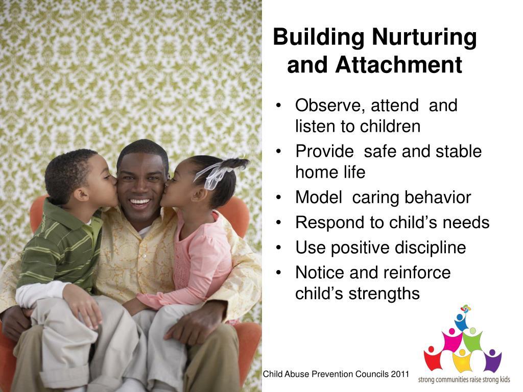 Building Nurturing and Attachment