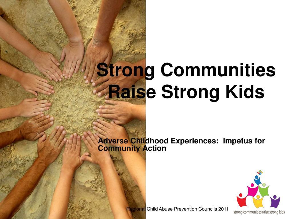 Strong Communities Raise Strong Kids