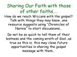 sharing our faith with those of other faiths26