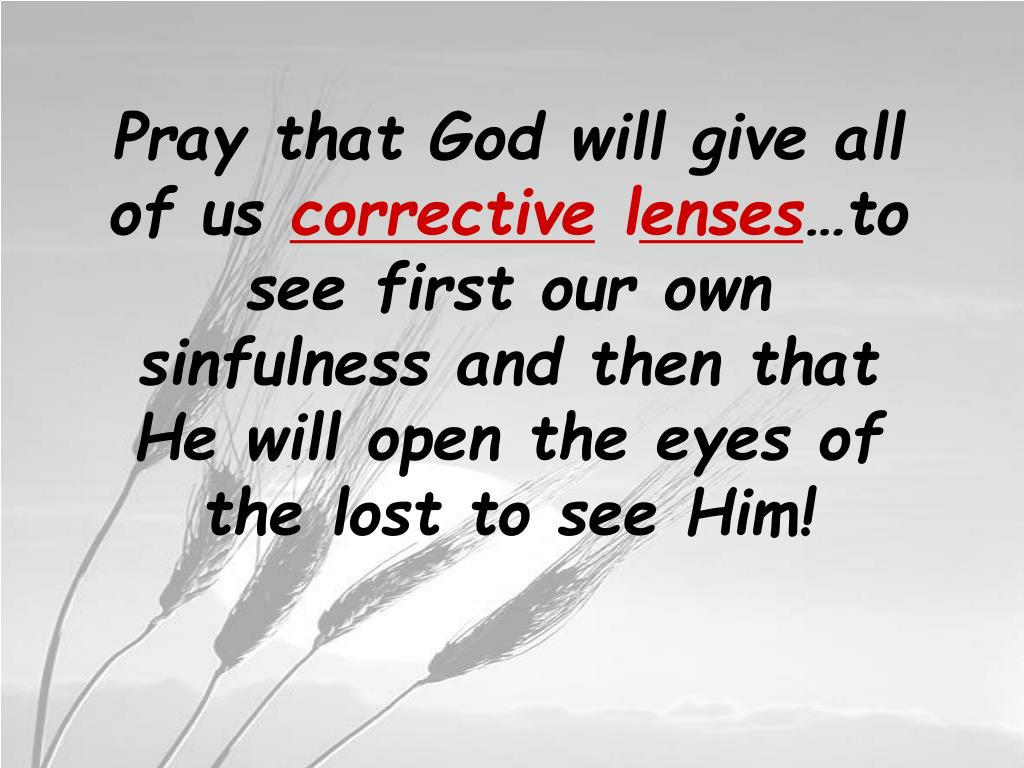 Pray that God will give all of us