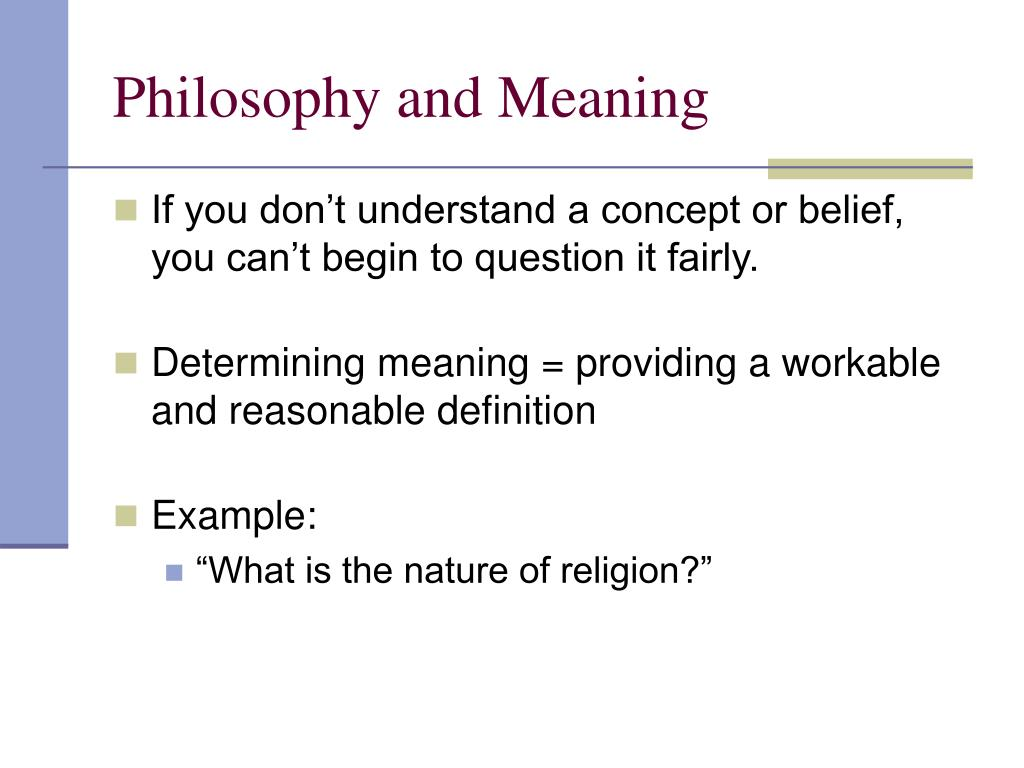 Philosophy and Meaning