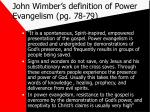 john wimber s definition of power evangelism pg 78 79