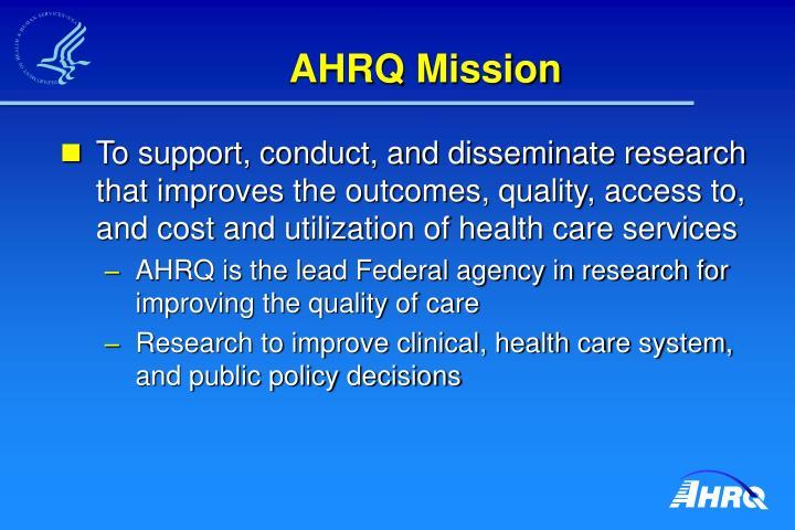 AHRQ Mission