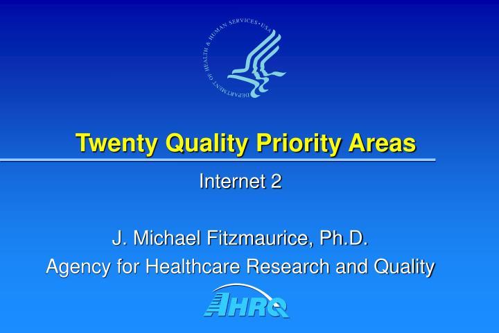 Twenty Quality Priority Areas