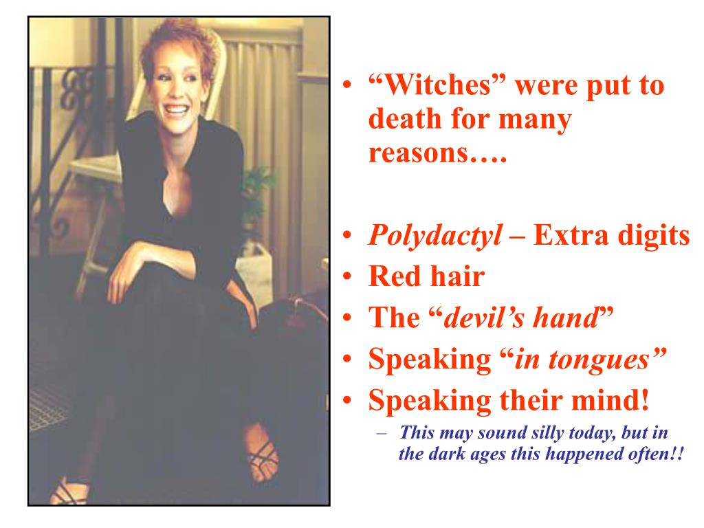 """""""Witches"""" were put to death for many reasons…."""