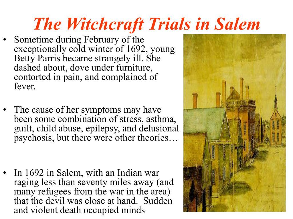 The Witchcraft Trials in Salem