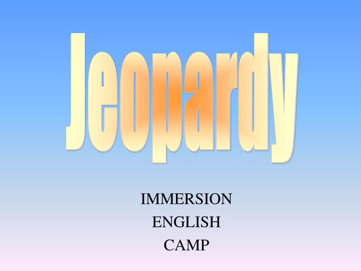 Immersion english camp