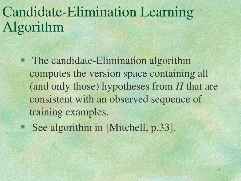Candidate-Elimination Learning Algorithm