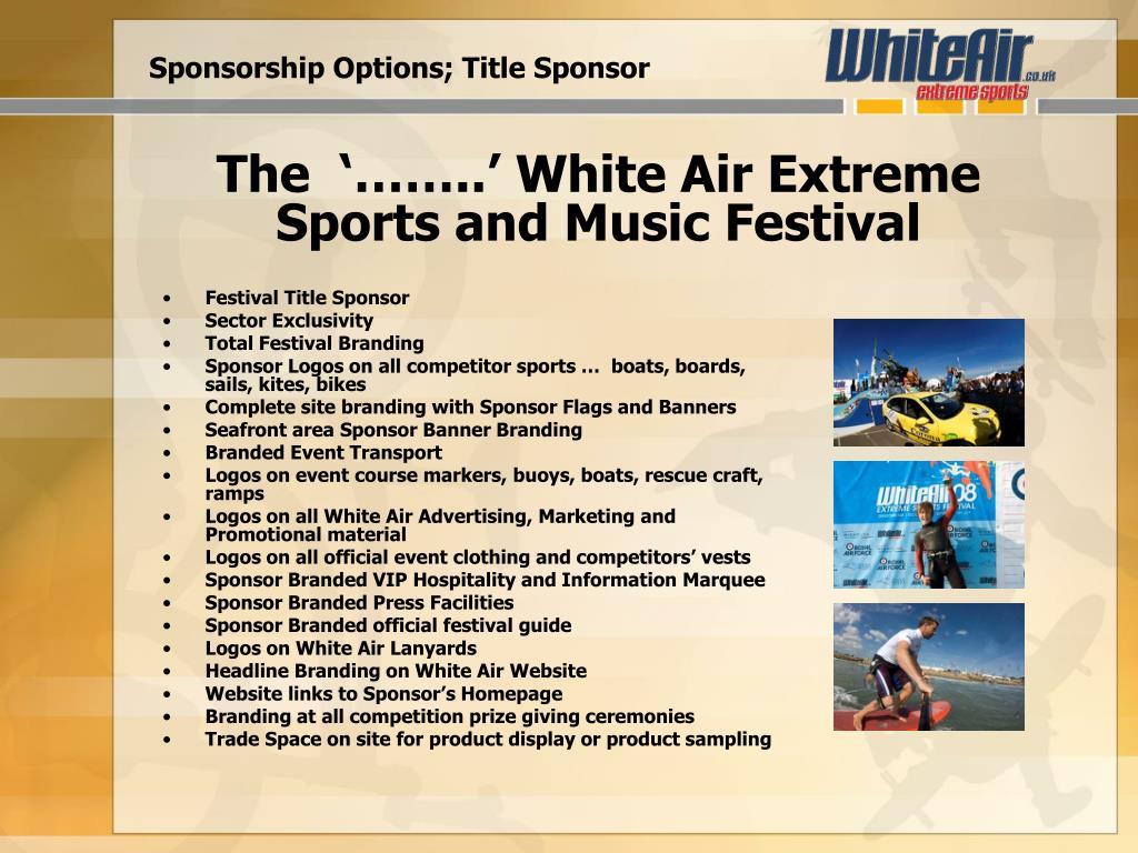 Sponsorship Options; Title Sponsor