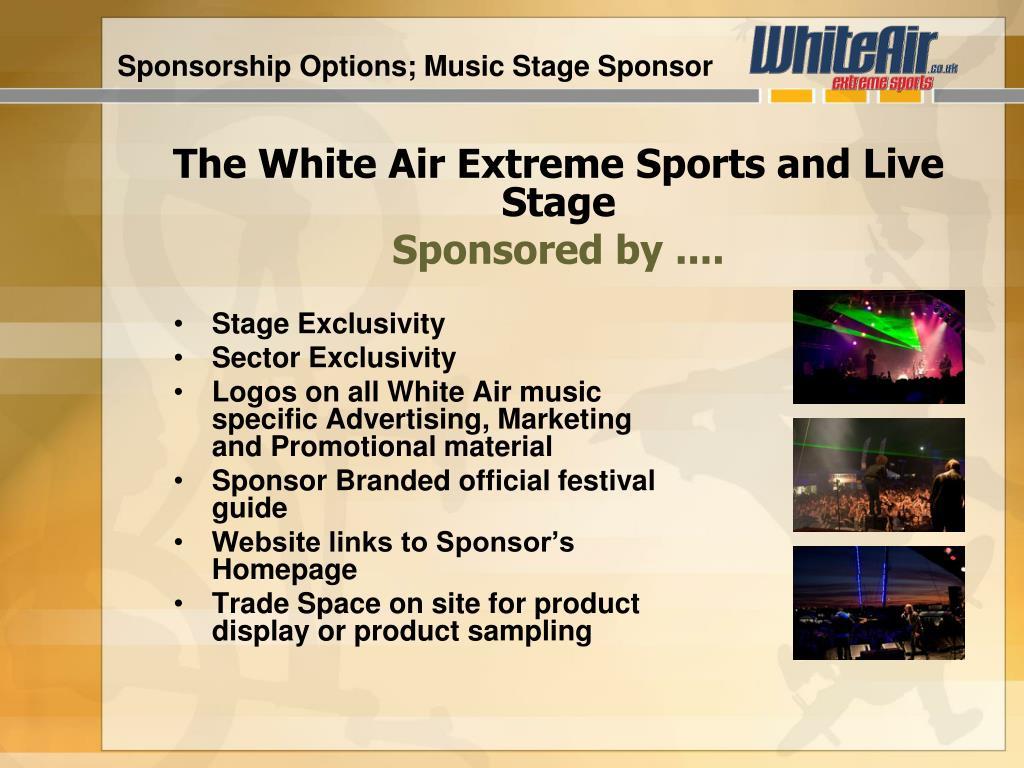 Sponsorship Options; Music Stage Sponsor