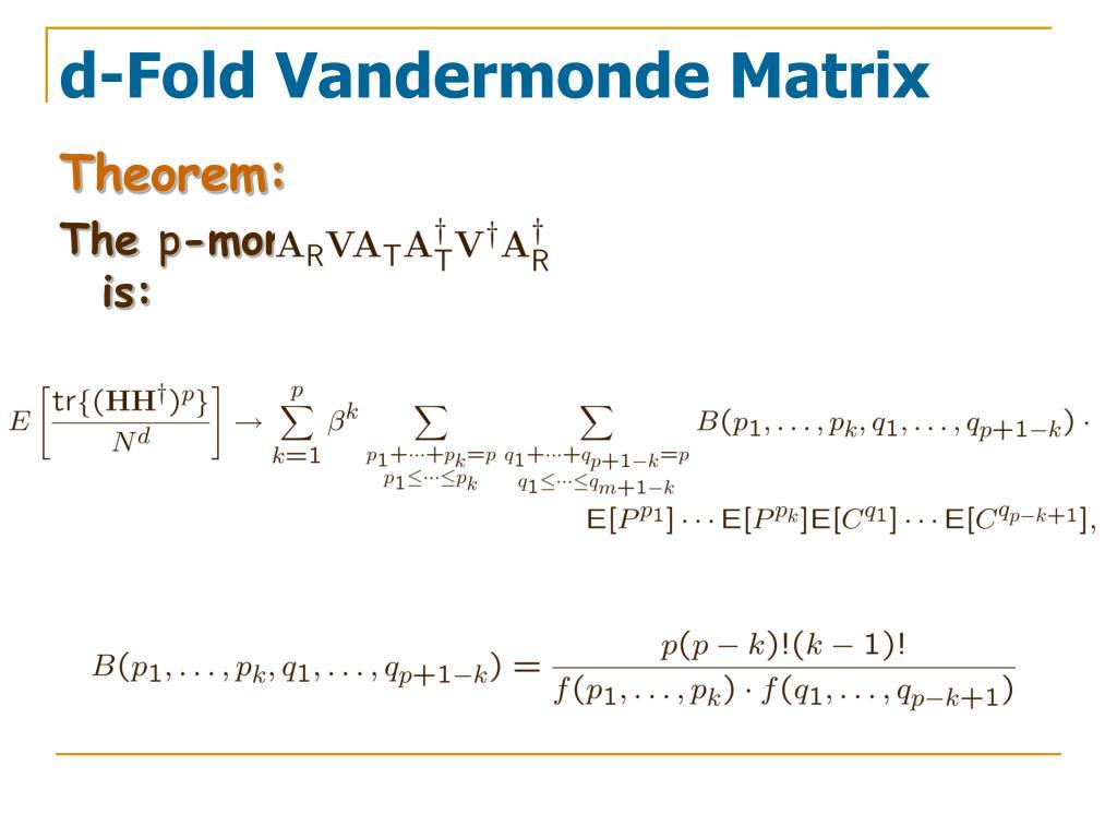 d-Fold Vandermonde Matrix