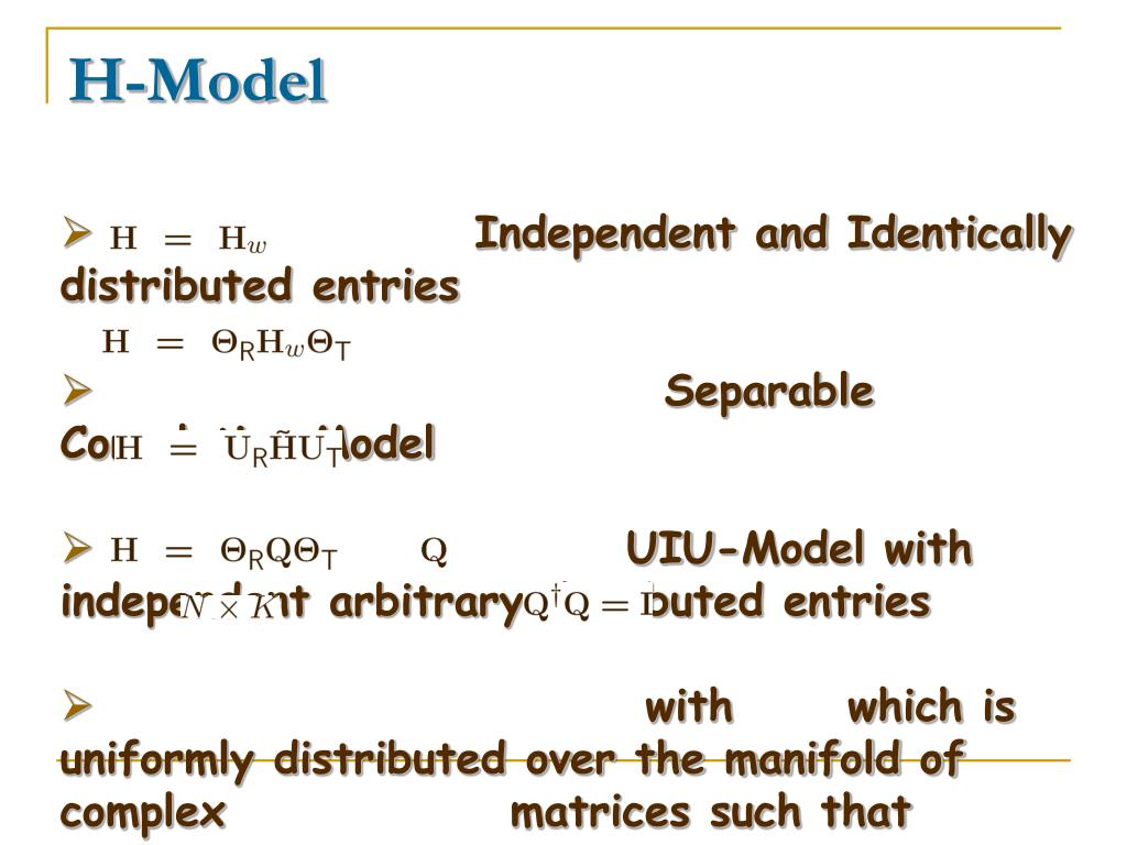 Independent and Identically distributed entries