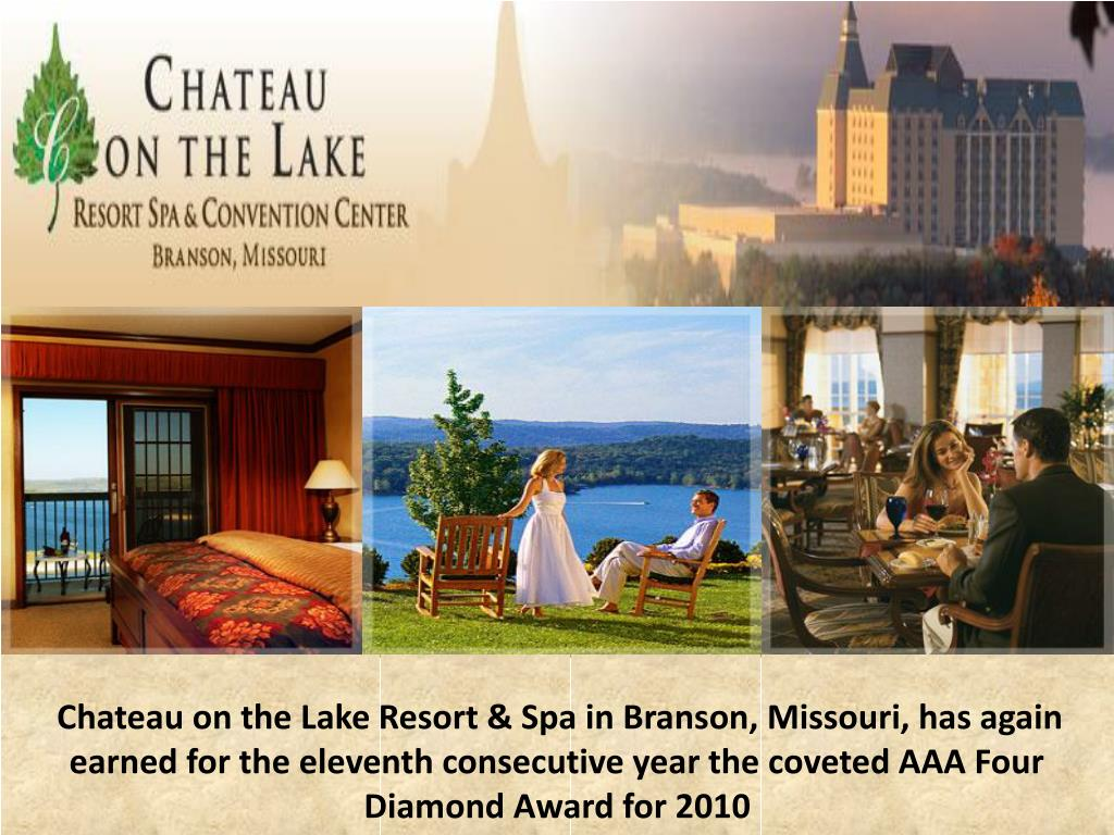 Chateau on the Lake Resort & Spa in Branson, Missouri, has again earned for the eleventh consecutive year the coveted AAA Four Diamond Award for 2010