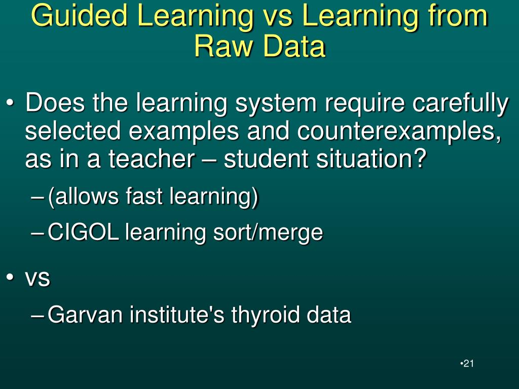 Guided Learning vs Learning from Raw Data