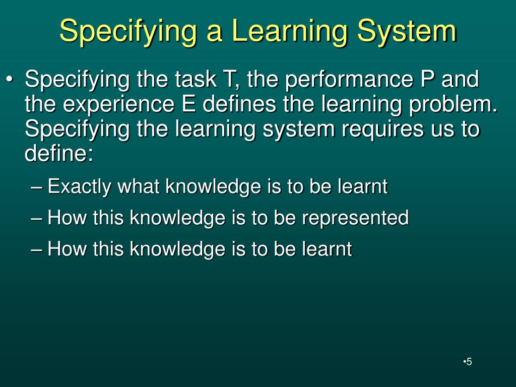 Specifying a Learning System