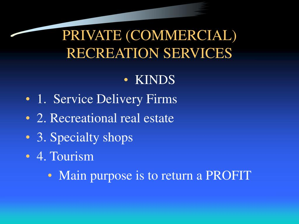 private commercial recreation services l.