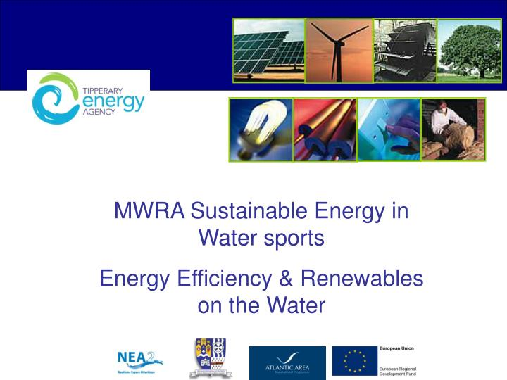 MWRA Sustainable Energy in Water sports