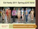 ed hardy 2011 spring punk trend7