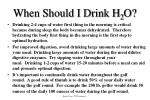 when should i drink h 2 o