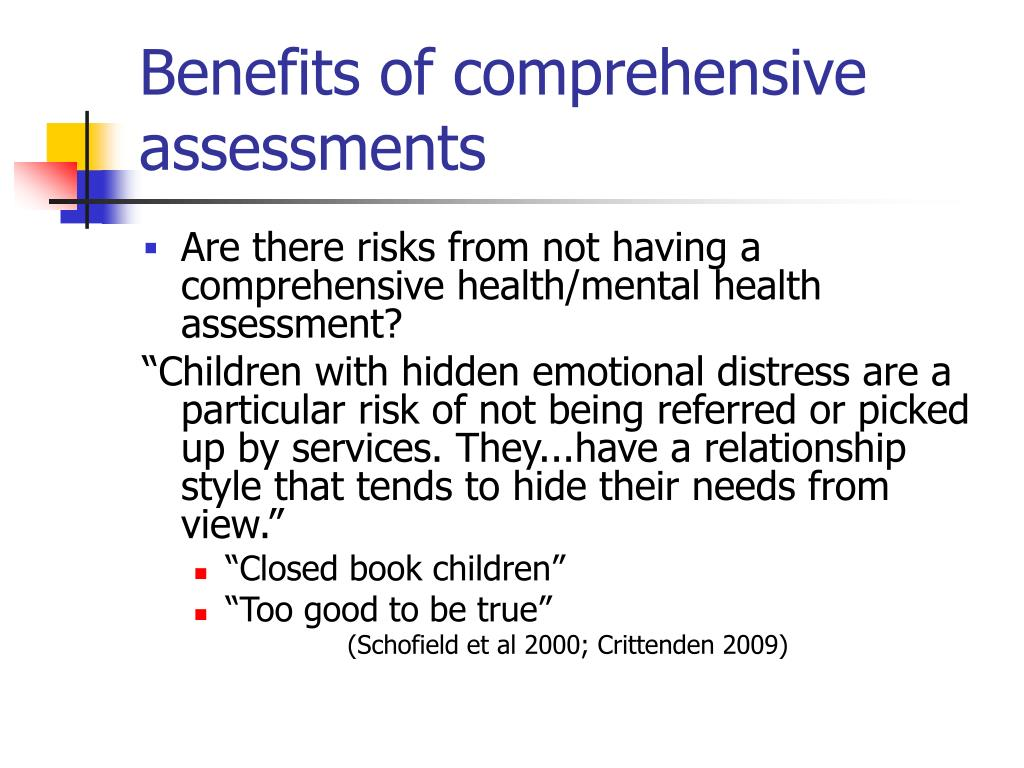 Benefits of comprehensive assessments