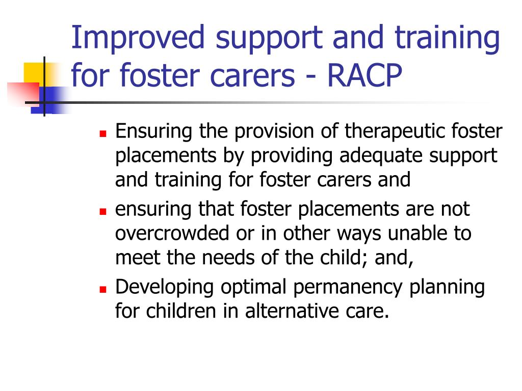 Improved support and training for foster carers - RACP
