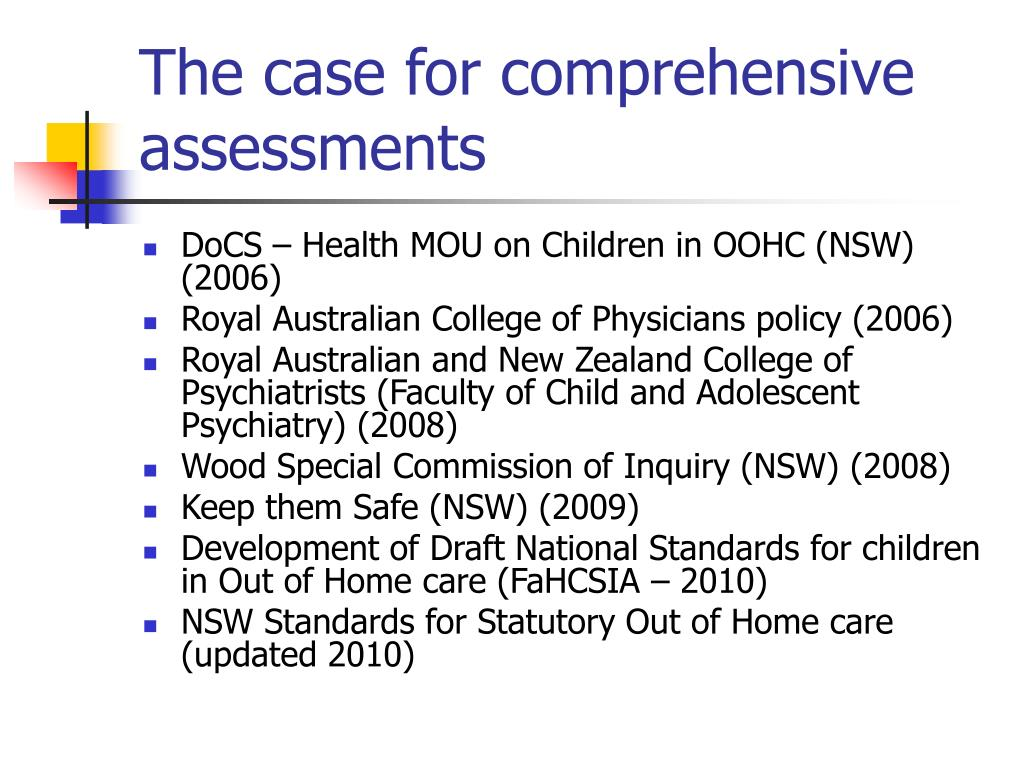The case for comprehensive assessments