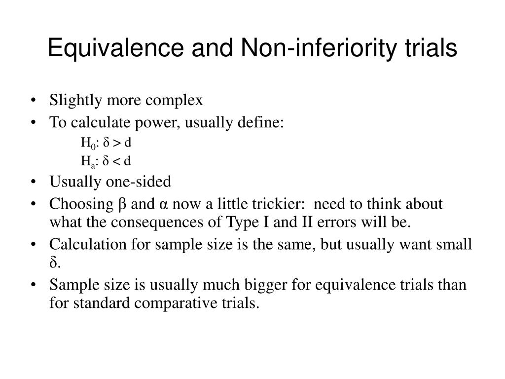 Equivalence and Non-inferiority trials