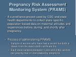 pregnancy risk assessment monitoring system prams