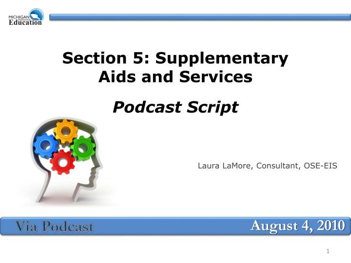 Section 5 supplementary aids and services podcast script