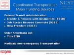 coordinated transportation major funding sources
