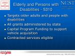 elderly and persons with disabilities 5310