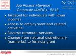 job access reverse commute jarc 5316