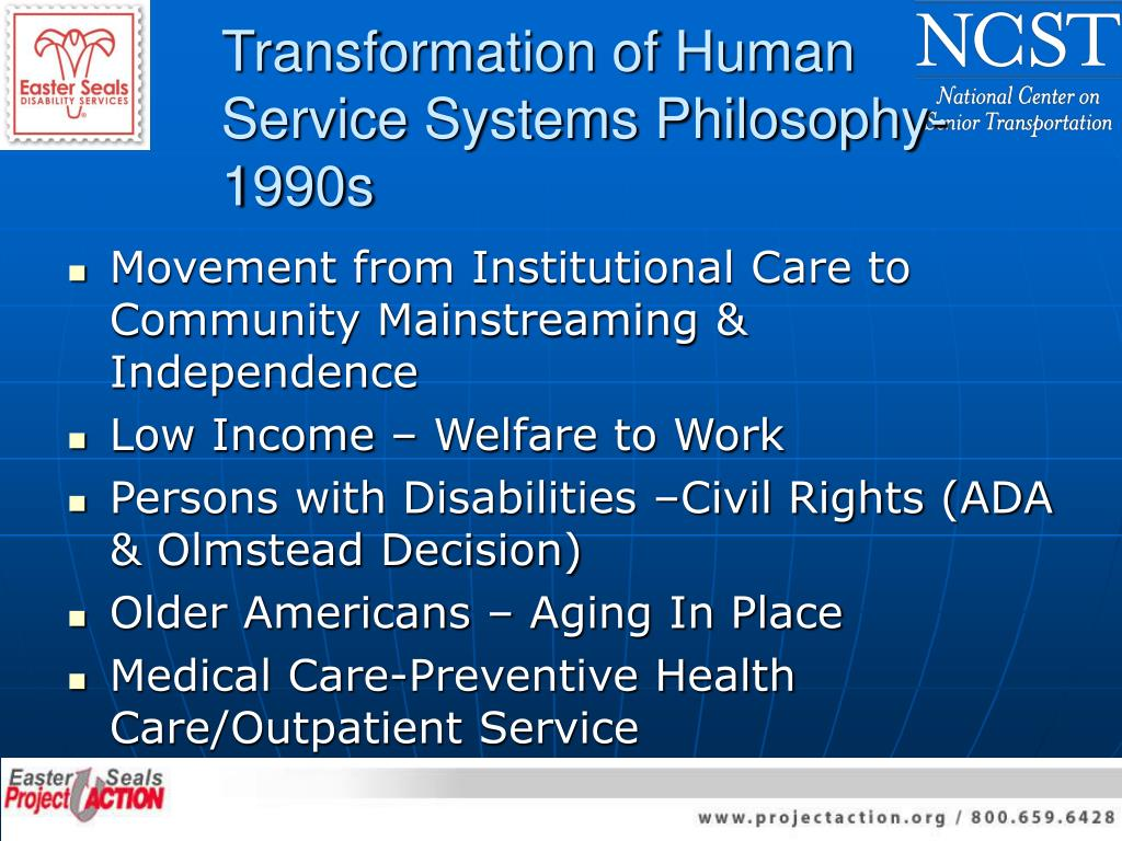 Transformation of Human Service Systems Philosophy-1990s