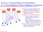 section 4 3 design options for distribution 4 3 1 drop shipping or direct shipping to consumer