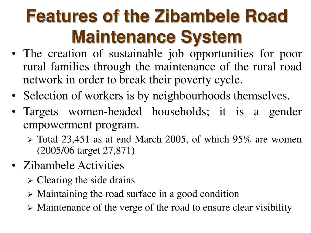 Features of the Zibambele Road Maintenance System