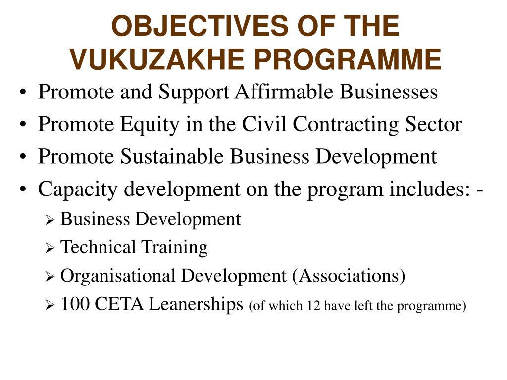 OBJECTIVES OF THE VUKUZAKHE PROGRAMME