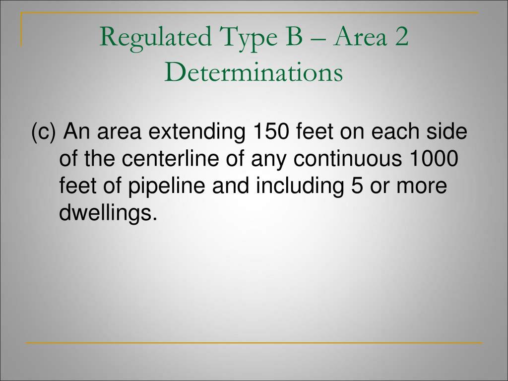 Regulated Type B – Area 2 Determinations