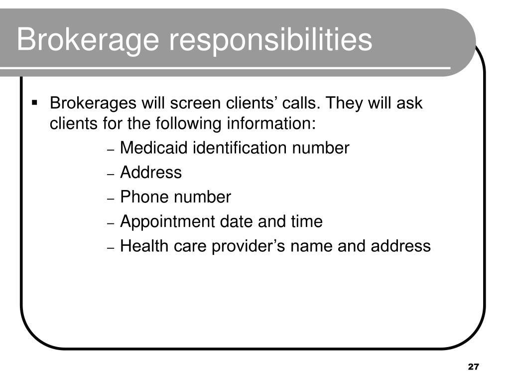 Brokerage responsibilities