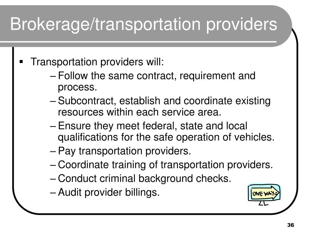 Brokerage/transportation providers