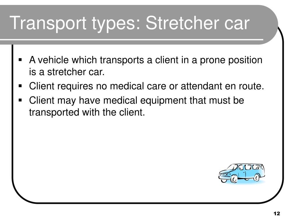 Transport types: Stretcher car