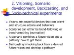 2 visioning scenario development backcasting and socio technical experiments