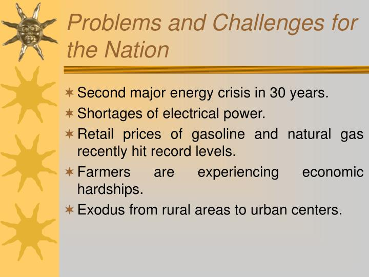 Problems and challenges for the nation