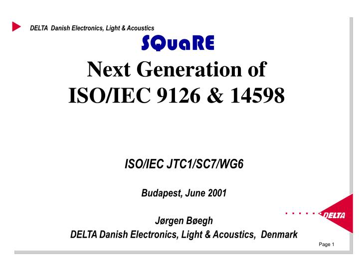square next generation of iso iec 9126 14598 n.