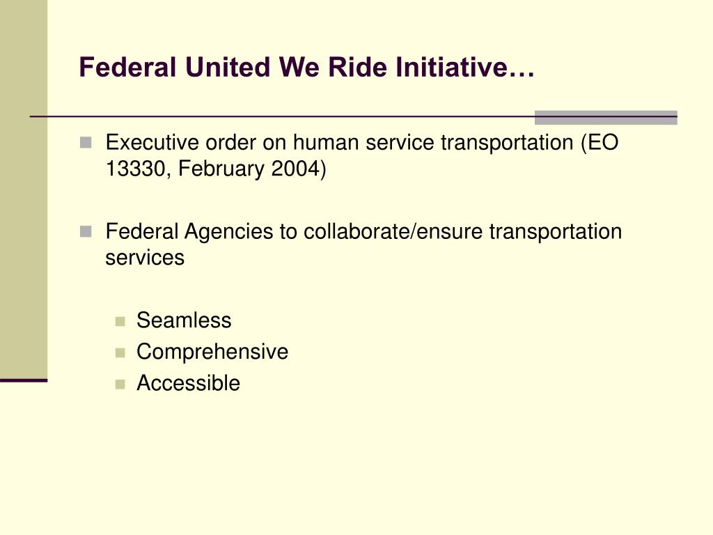 Federal United We Ride Initiative…