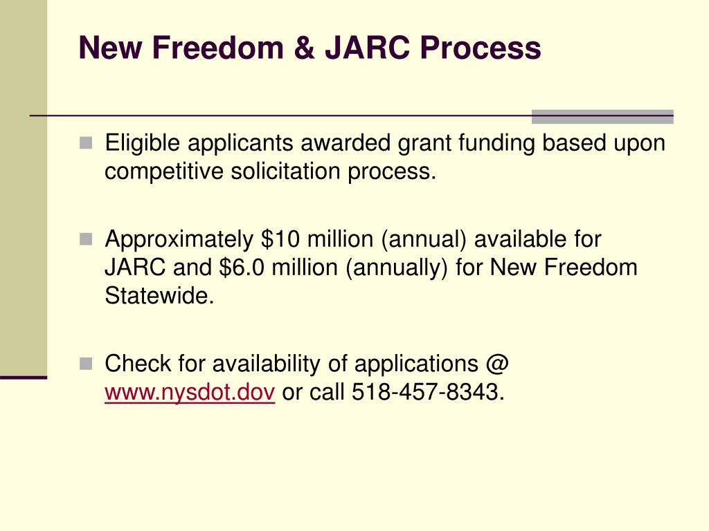 New Freedom & JARC Process