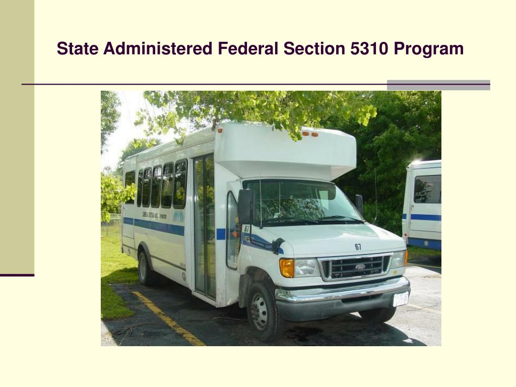 State Administered Federal Section 5310 Program