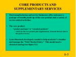 core products and supplementary services