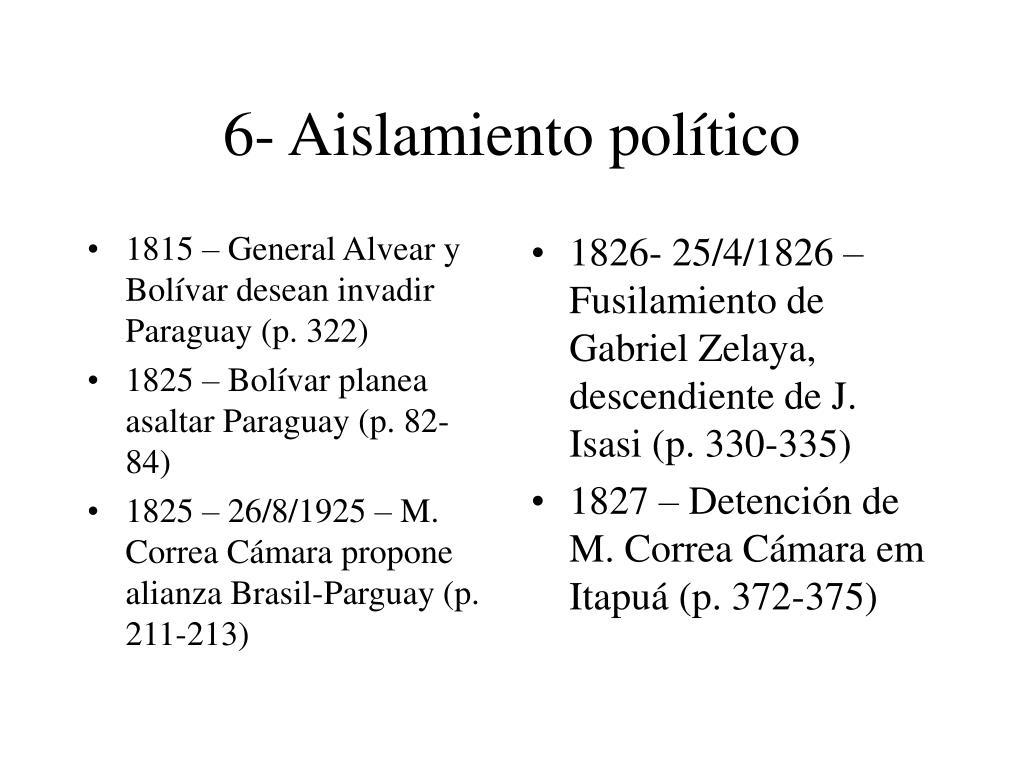6- Aislamiento político