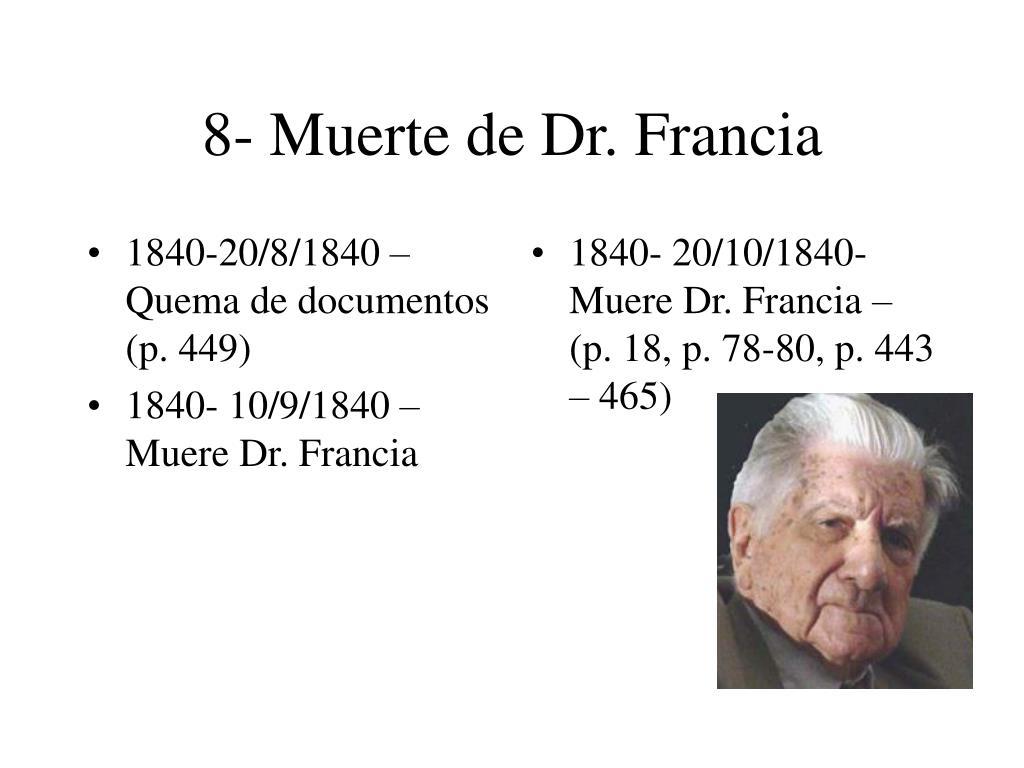 8- Muerte de Dr. Francia