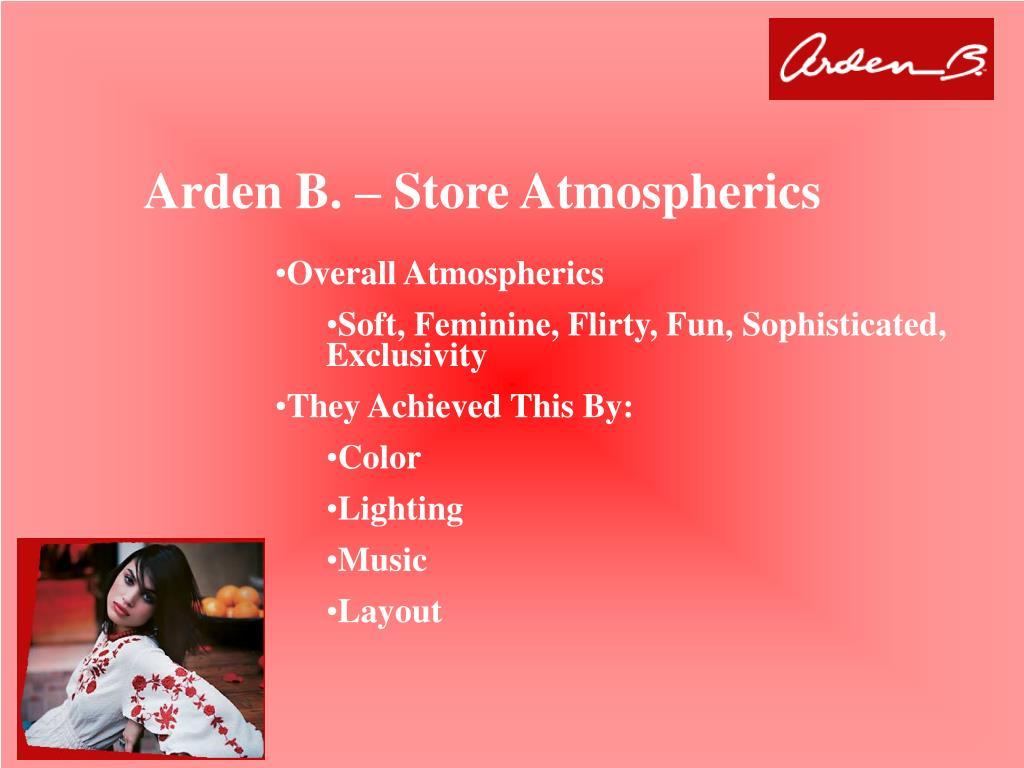 Arden B. – Store Atmospherics